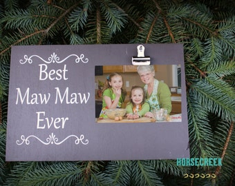 Maw Maw, Best Maw Maw Ever, Photo Gift Mom, Gift from Grandkids, Photo Clip Frame