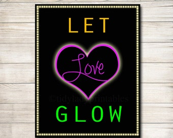 Let Love Glow, Wedding Glow Stick Sign, Wedding Reception Send Off Decor, Neon Glow Stick Sign, Wedding Dance Floor Sign, INSTANT DOWNLOAD