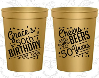 50th Birthday Cups (C20003) Personalized Birthday Cup Favors, Cheers to 50 Years, Cheers and Beers, Birthday Cups