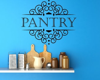Pantry Vinyl Decal, Pantry Signs, Pantry Wall Vinyl, Pantry Door Decal, Pantry Door Decal, Pantry Decal, Kitchen Wall Art,Kitchen Decal