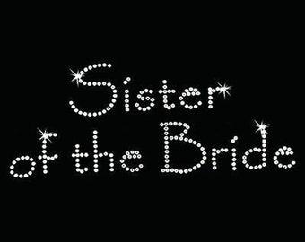 Rhinestone Transfers - Hot Fix Motif - Sister of the Bride - Papyrus