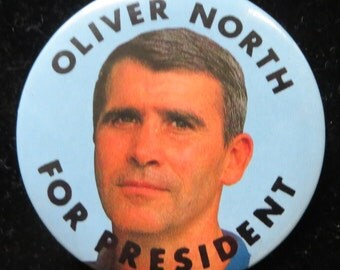 1990's Oliver North Presidential Republican Campaign Pin Back Button - Free Shipping