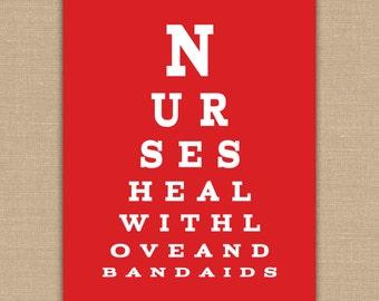 Nurse Eye Chart PRINTABLE.  Nurses Heal With Love and Bandaids. Nurse Appreciation.  Doctor Office Decor. School Nurse Wall Art.