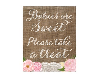 Babies are Sweet Please take a treat, favor table sign, 8x10 shower sign, Please take a treat sign, baby shower sign, burlap shower sign
