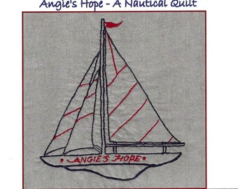 Sailboat Hand Embroidery Pattern - Angie's Hope A Nautical Quilt - by Beth Ritter - Instant Digital Download