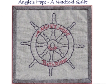 Captain's Wheel Quilt Label Hand Embroidery Pattern - Angie's Hope A Nautical Quilt - by Beth Ritter - Instant Digital Download