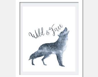 Wild and Free wolf printable, kids room, boys room art, Digital download, Printable, Watercolor wolf print, boys room decor watercolor wolf