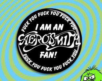"""AEROSMITH FAN BUTTON (2.25"""" pinback) [steve tyler toys in the attic fan rock and roll blues music"""