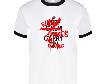 Keep Calm And Run - Zombies Are Coming T Shirt