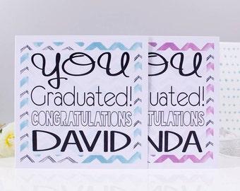 Graduation Card - Congratulations Graduation Card - Well Done Card - Congratulations Card - Personalised Card - You Graduated Card For Him