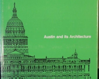1976 Austin and its Architecture - Texas Architecture