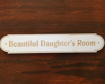 Daughter's bedroom door sign