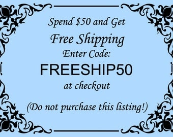 FREE SHIPPING - Coupon Code