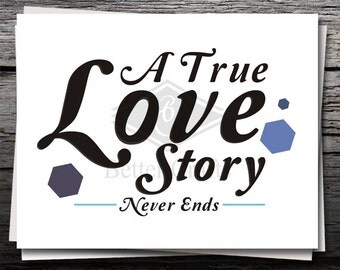 A True Love Story, funny Graphic, Card, Shirt Decal, Cricut file, Silhouette file