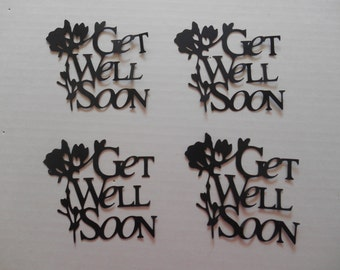 4 Get well die cuts