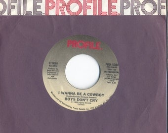 Boys Don't Cry 45 RPM Promo 7 Inch 'I Wanna Be A Cowboy (both sides) Profile PRO-5084