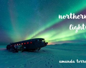NORTHERN LIGHTS - Poetry Chapbook by Amanda Torroni - 40 pages