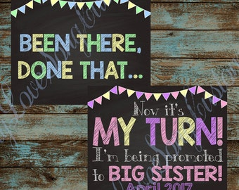 3rd Baby Big Siblings Printable Signs! Been There, Done That - MY TURN! Your Choice of Size - For big brothers and sisters or both!