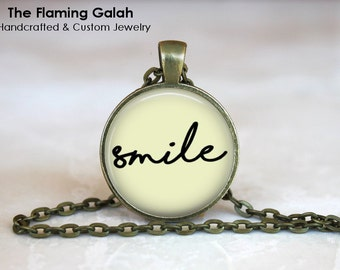 SMILE Pendant •  Quote •  Happiness Quote •  Laughing • Gift Under 20 • Made in Australia (P1221)