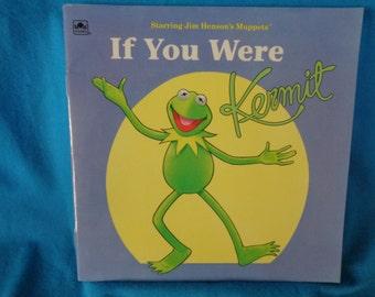 vintage 1994 If You Were Kermit book by Bonnie Worth