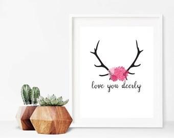 Love You Deerly Antler Sign Digital Print