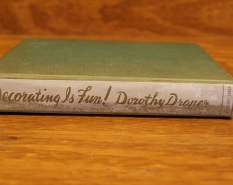 First Edition Dorothy Draper Decorating is Fun Book