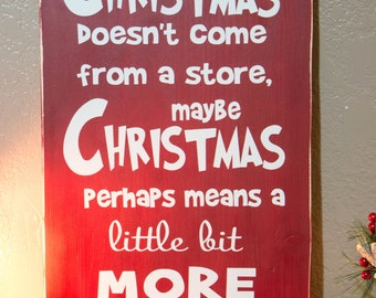 Christmas Quote from The Grinch Wall Plaque