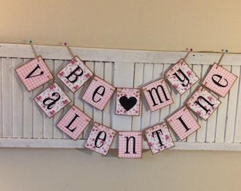 Valentine Banner Bunting Garland Sign Shabby Chic Floral Victorian Pink Be My Valentine