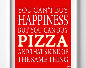 Can't Buy Happiness, Pizza Print, Typography Print, Kitchen Art, Humorous Print, Home Wall Art, Typographic Print, Back To School