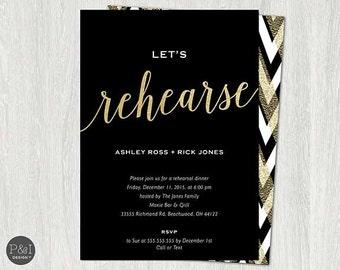 Let's Rehearse / Rehearsal Dinner Invitation / DIY/ Customized Printable
