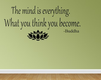 Wall Decal Quote The Mind Is Everything What You Think You Become Buddha Inspirational Quotes Wall Sticker Wall Quote Decal (VM4)