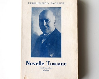 Vintage Italian book 1930 Novelle toscane, Tuscan novels hunting tales, Italian short stories collection