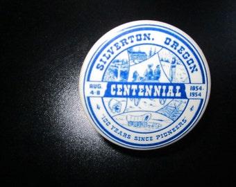 Vintage Souvenir Pin from Silverton Oregon Centennial Celebration
