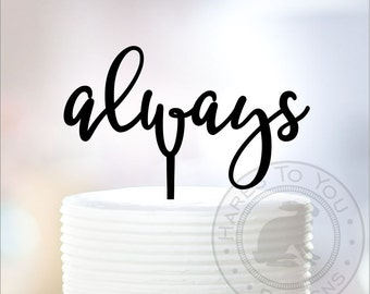 Always Wedding Cake Topper - 12-237
