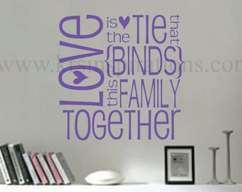 Love Binds Us Together wall decal