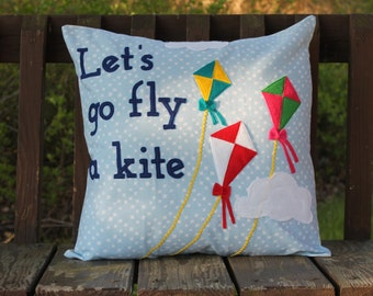 Let's go fly a kite appliqued pillow cover