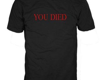 YOU DIED T-SHIRT - Dark Souls Game T-shirt - 100% cotton T-shirt