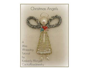 Christmas Angels Wire Wrapping Tutorial PDF includes Step by step Instructions and Photos