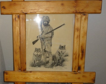 "Vintage 1981 David R. Hasler/Mountain Man and Wolfs/Titled"" The Hunters""/Signed/Dated/ Numbered"