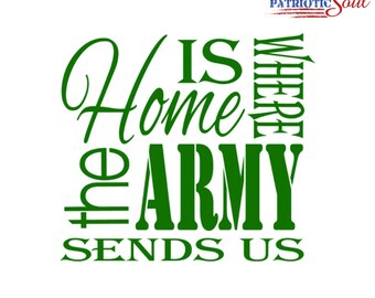 Home Is Where The Army Sends Us Subway Art Vinyl Decal - FREE Shipping - Milso