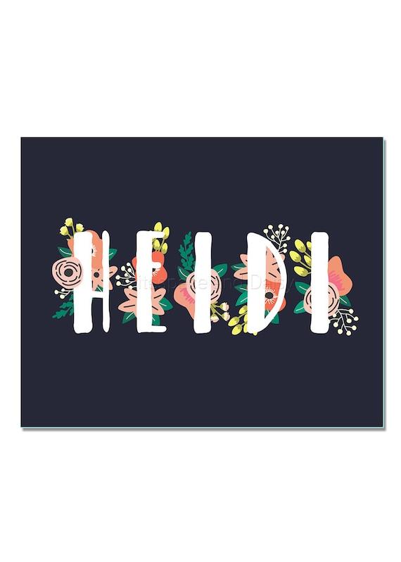 Heidi Personalized Name Sign Custom Name Art Printable Name