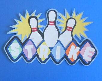 Strike! Bowling!