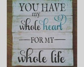 Wedding gifts, anniversary gifts, love, quote, popular quote, wooden sign, handmade sign, gifts for her, gifts,