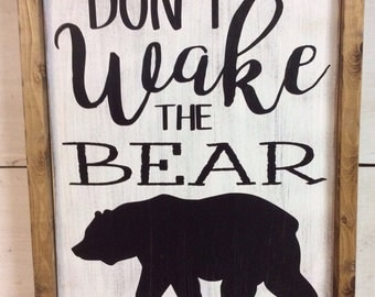 Don't wake the bear. Woodland nursery decor. Rustic painted wood sign with frame. Bear, outdoorsman, hunting nursery