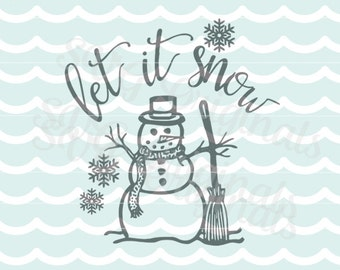 Let it snow Christmas SVG Vector file. Christmas snow snowman. Adorable for so many uses! Cricut Explore and more! Merry Christmas Intricate