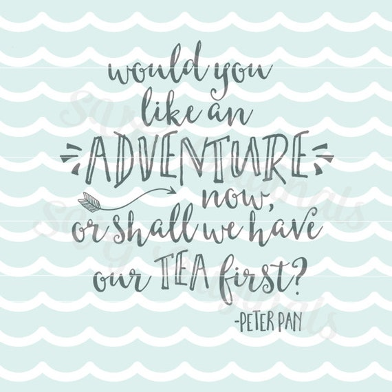Peter Pan Quotes: Baby SVG Child SVG Peter Pan Quote Adventure Arrow SVG Art