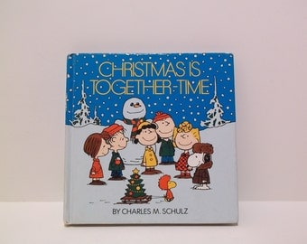 Christmas Is Together-Time by Charles M. Schulz Vintage Children's Book