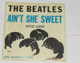 Rare Beatles Atco 45 rpm Record With Full-Color Sleeve (Ain't She Sweet/Nobody's Child)