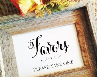 Wedding Favors Sign Favors please take one sign Shower favor sign rustic wedding decor wa8fs (Frame NOT included)