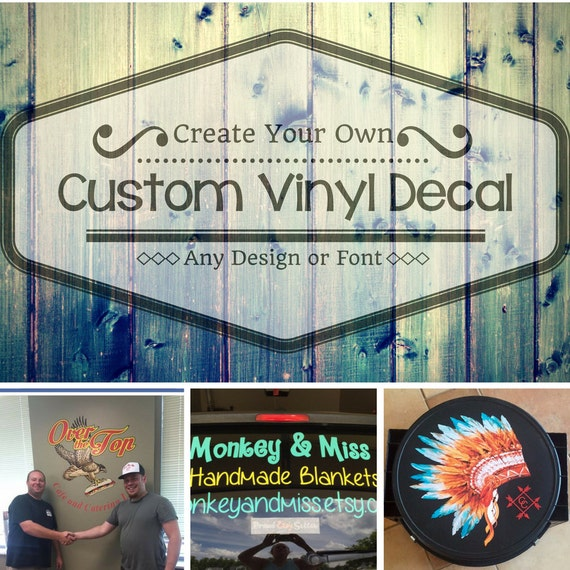 Custom Vinyl DecalCar DecalWall DecalCreate Your Own - Make your own decal for car